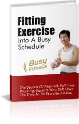 Product picture Weight Loss Exercise - Fitting Exercise Into a Busy Schedule